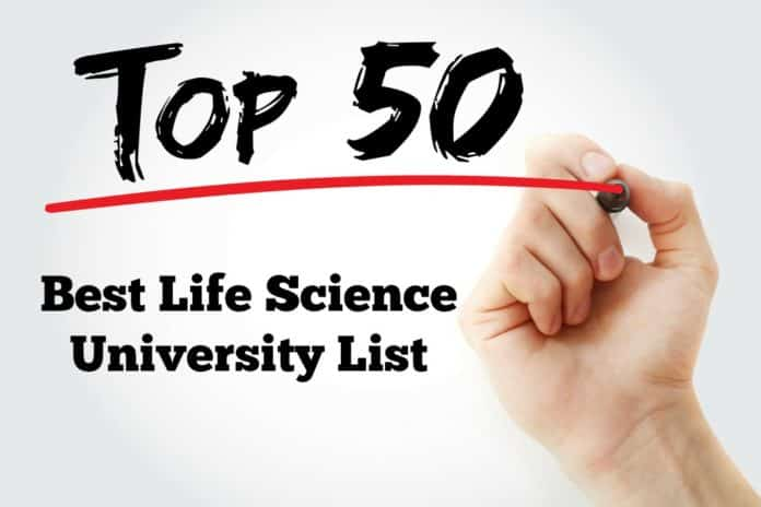 Top 50 Best Life Science Universities In The World