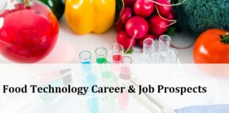 Food Technology Career, Job Prospects, Scope In India & Abroad