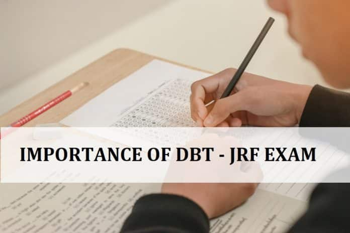 6 Reason Why You Must Write DBT Junior Research Fellowship Exam