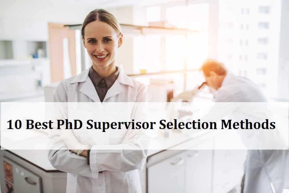10 Best PhD Supervisor Selection Method Explained
