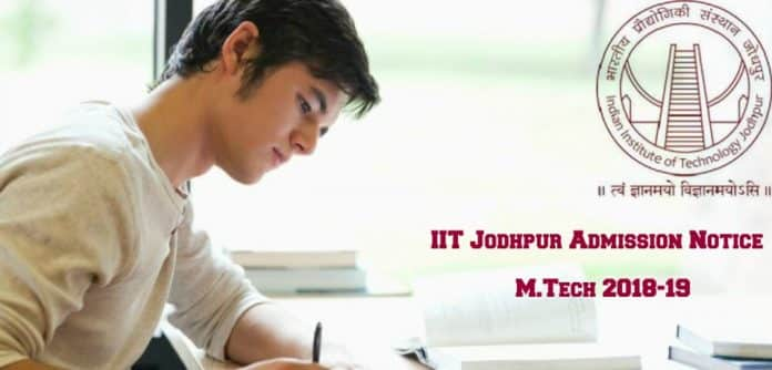 IIT Jodhpur M.Tech. Admission Notice (2018-2019)