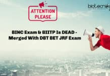 BINC Exam & BIITP Is DEAD - Merged With DBT BET JRF Exam