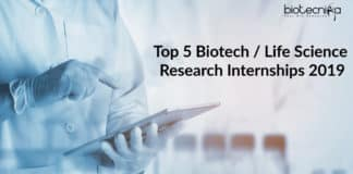 Top 5 Biotech / Life Science Research Internships 2019