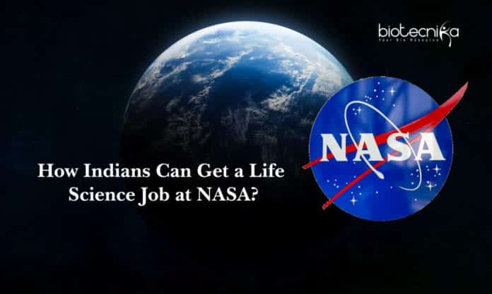 How Indians Can Get a Life Science Job at NASA?