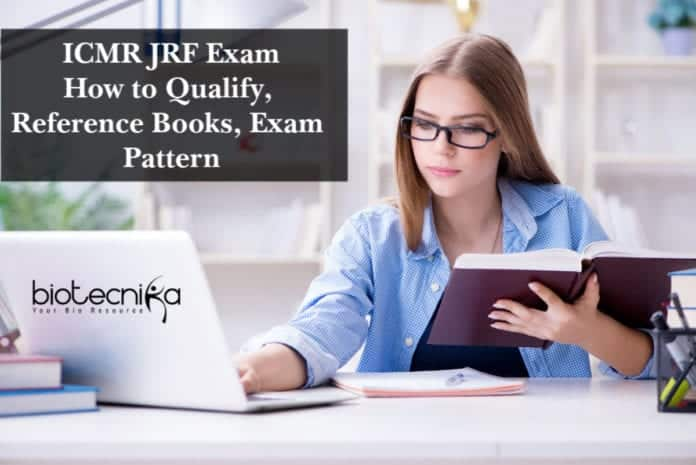 ICMR JRF Exam - How to Qualify, Reference Books, Exam Pattern