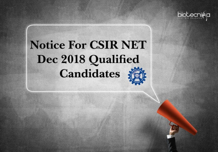 Notice For CSIR NET Dec 2018 Qualified Candidates