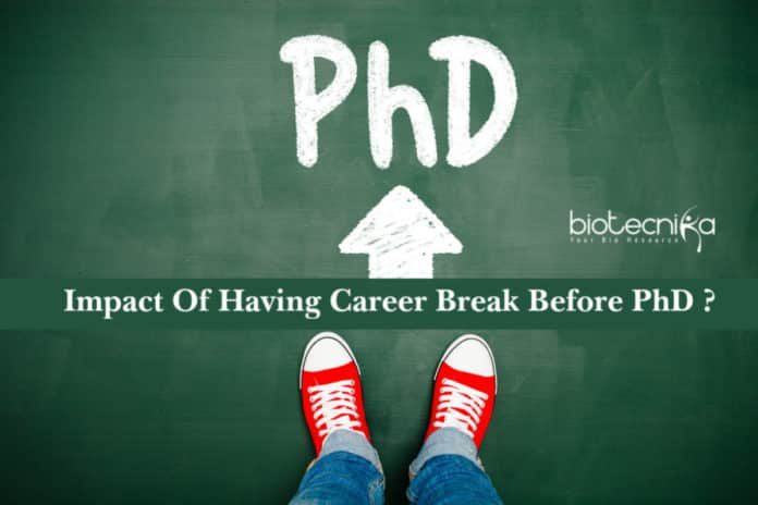 Impact Of Having Career Break Before Pursuing PhD