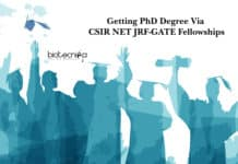 Getting PhD Degree Via CSIR NET JRF-GATE Fellowships