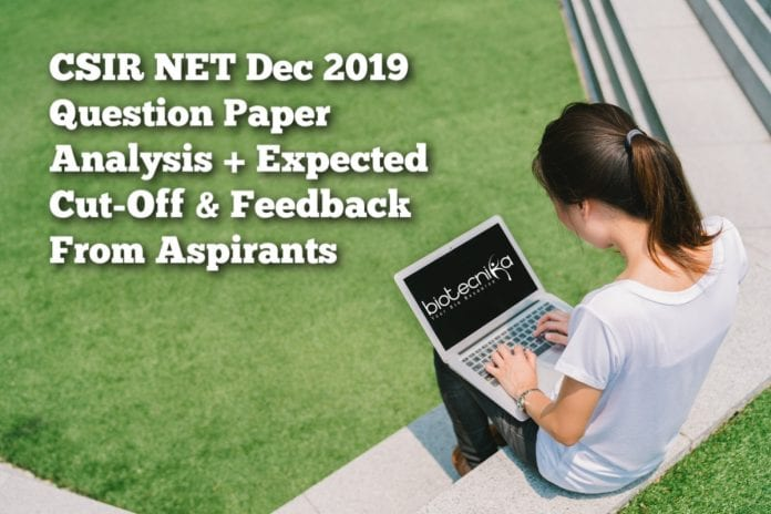 CSIR NET Dec 2019 Question Paper Analysis