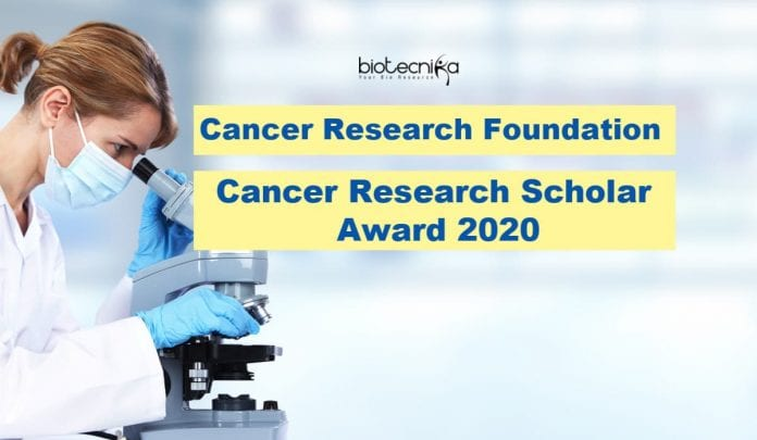 Cancer Research Scholar Award