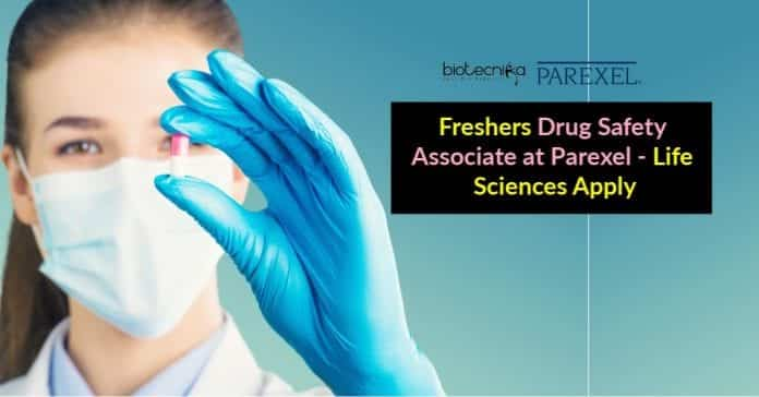 Freshers Drug Safety Associate