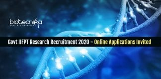 Govt IIFPT Research Recruitment