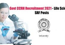 Govt CCRH Recruitment 2021